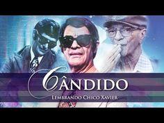 Cândido: Lembrando Chico Xavier - Os sacrifícios do amor - TV Mundo Maior