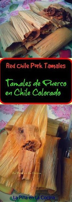 Chile Colorado Pork Tamales - The Pineapple in the Kitchen - Chile Colorado Pork Tamales-Pork Tamales in Chile Colorado by La Pina in the Kitchen / Sonia Mendez - Tamales Y Atole, Masa For Tamales, Beef Tamales, Homemade Tamales, Authentic Mexican Recipes, Mexican Food Recipes, Authentic Tamales Recipe, Mexican Desserts, Dinner Recipes