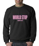 Expression Tees World Stop - Carry On Adult Crewneck Sweatshirt