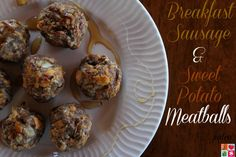 Breakfast Sausage & Sweet Potato Meatballs Recipe - Having Fun Saving.  Just pre-make your meatballs, place them on a baking sheet, cover, and then bake them when you wake up!