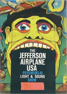By Günther Kieser (b.1930), 1968, The Jefferson Airplane Psychedelic Light & Sound Show.