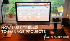 Learn how Lisa, the web designer behind Elembee, uses Trello to manage her projects.