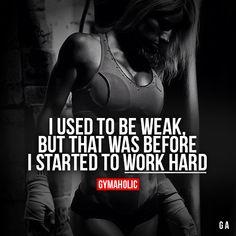 I use to be weak