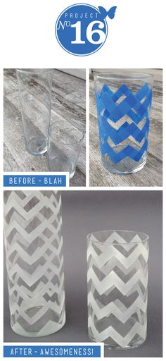 I've said it before and I'll say it again, I love chevron. It's just my fave lately. I had this idea when I spotted these free cylinder vases at work! I had some left over frosted glass spray from ...