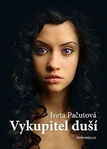 Iveta Pačutová: Vykupitel duší (via Bloglovin.com )