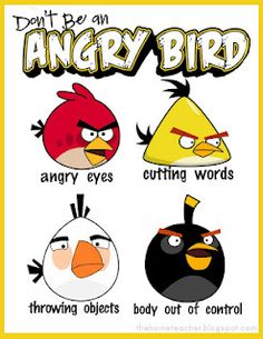 Don't be an angry bird.  Free printable book with lesson on anger management and poster on cool-down strategies.