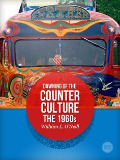 Dawning of the Counter-culture: The 1960s « Library User Group In Another Life, Yellow Submarine, Screwed Up, European History, Book Nooks, Back In The Day, Nonfiction Books, New Wave, Vintage Books