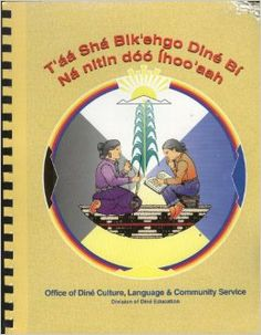T'aa Sha Bik'ehgo Diné Bi Na nitin doo Ihoo'aah (Diné Cultural Content Standards for Students): Navaho Nation Council