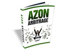 Azon Arbitrage Review with $73,000 and 50% DISCOUNT - http://reviewhunger.com/azon-arbitrage-review/