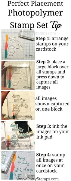 Great tip for perfect placement of photopolymer stamps on your greeting cards! Endless Birthday Wishes stamp set from Stampin Up!, by Patty Bennett, www.PattyStamps.com