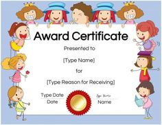A selection of free printable and customizable certificates for kids. You can select the certificate border, the ribbon and you can edit all of the text. Free Printable Certificates, Free Certificate Templates, Certificates Online, Award Certificates, Create Certificate, Certificate Maker, Certificate Of Achievement Template, Certificate Border, Kids Awards
