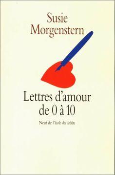 Lettres d'amour de 0 à 10 de Susie Morgenstern, http://www.amazon.fr/dp/2211036937/ref=cm_sw_r_pi_dp_wFoLtb09YMZTY