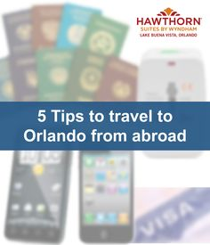 5 tips to travel to Orlando from abroad