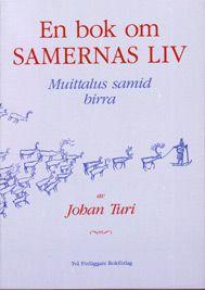 En bok om samernas liv - Johan Turi