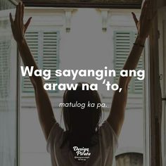 Hugot Lines Tagalog Funny, Tagalog Quotes Funny, Bisaya Quotes, Tagalog Quotes Hugot Funny, Pinoy Quotes, Patama Quotes, Writing Quotes, Sarcastic Quotes, Happy Quotes