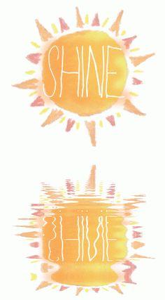shine :)