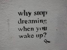 Por que parar de sonhar quando você acorda?