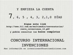 Bases completas del Concurso Internacional Invenciones  2012 categorías Álbum Ilustrado y Narrativa. http://www.fil.com.mx/multimedia/convocatorias/convo_invenciones_12.pdf