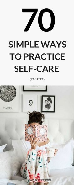 70 simple ways to practice self-care for free