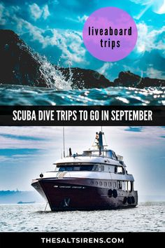 The Best Scuba Liveaboard Trips to Go Diving in September - The Salt Sirens Travel Hacks, Travel Advice, Travel Ideas, Travel Guide, Places To Travel, Travel Destinations, New Travel, Holiday Travel, European Travel