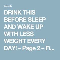 DRINK THIS BEFORE SLEEP AND WAKE UP WITH LESS WEIGHT EVERY DAY! – Page 2 – Fit Pins