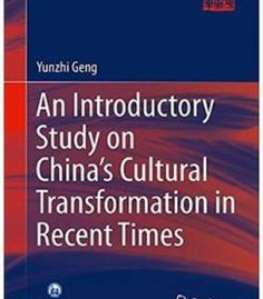 An Introductory Study On China'S Cultural Transformation In Recent Times PDF