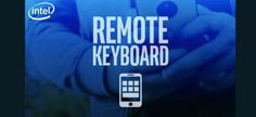 Intel Remote Keyboard removed from the Play Store due to unfixed bugs #Google #Android #Smartphones #OS #News #AndroidNews Follow us on Twitter @ndrdnws https://twitter.com/ndrdnws