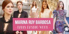 Blog Carolina Sales - Marina Ruy Barbosa no PFW 2016