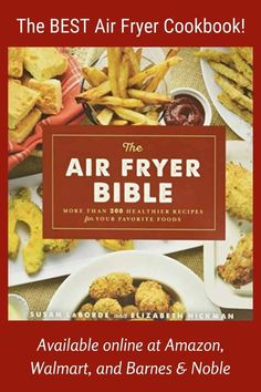 The Air Fryer Bible beats all the competition, and for good reason -- These recipes from air fryer experts Susan LaBorde (creator of TheHealthyKitchenShop.com) and Elizabeth Hickman have been kitchen tested and taste panel approved. Enjoy delicious southern cooking without all the grease! Get it online at Amazon, Walmart, or Barnes