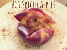Mmmm Paleo - Hot Spiced Apples (in under 4 minutes!)