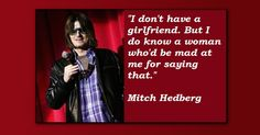 15 Times Mitch Hedberg Was a True Comedy Genius