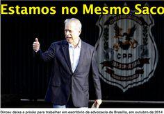 'Estamos no mesmo saco, eu, o Lula, a Dilma', diz Dirceu ➤ http://politica.estadao.com.br/noticias/geral,estamos-no-mesmo-saco-eu-o-lula-a-dilma-diz-dirceu,1701375 ②⓪①⑤ ⓪⑥ ⓪⑦  Mas só o José Dirceu foi preso.