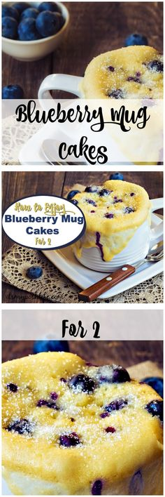 Blueberry Mug Cakes for an easy and delicious recipe! How to Enjoy Blueberry Mug Cakes for 2 Mug Recipes, Baking Recipes, Snack Recipes, Dessert Recipes, Fast Recipes, Snacks, Desserts For A Crowd, Easy Desserts, Delicious Desserts
