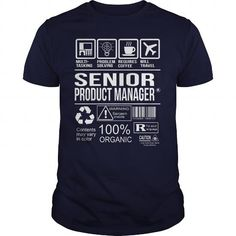 Awesome Shirt For Senior Product Manager T Shirts, Hoodies, Sweatshirts. BUY NOW ==► https://www.sunfrog.com/LifeStyle/Awesome-Shirt-For-Senior-Product-Manager-Navy-Blue-Guys.html?41382