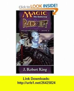 Planeshift (Magic The Gathering - Invasion Cycle Book II) (Bk. II) (9780786918027) J. Robert King , ISBN-10: 0786918020  , ISBN-13: 978-0786918027 ,  , tutorials , pdf , ebook , torrent , downloads , rapidshare , filesonic , hotfile , megaupload , fileserve