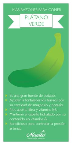 Más razones por las que comer #plátano verde. Mambo Frutas y verduras. www.mambo.com.co