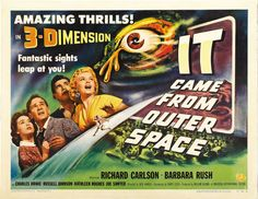 It Came From Outer Space - Amazing Thrills in 3-D!