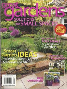 Great Gardens magazine Patios Entries Corners Sideyards Best containers Spaces