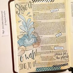 I couldn't do this passage without singing I've got a river of life flowing out of me. spring up a well -splish splash- in my soul But their ability to praise and be thankful is fairly short lived but then again so is mine. by paintedpassages Caran D'ache, Keeping A Journal, Journaling, Living Water, Illustrated Faith, Splish Splash, Scripture Verses, Bible Art, Singing
