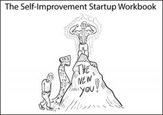 The Self-Improvement Startup Workbook