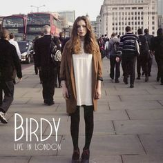 "Birdy ""Live in London"" EP on http://negrowhite.net"