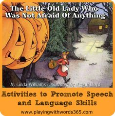 The Little Old Lady Who Was Not Afraid of Anything: Language Building Activities from playing with words 365