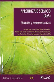 Josep M. Puig (coord.). Aprendizaje servicio (ApS). CAC 37.035 APR apr