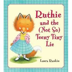 QUANTUM: Key of Integrity   Books That Heal Kids: Book Review: Ruthie and the (Not So) Teeny Tiny Lie