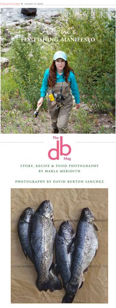 Featured in The DB Mag on page 42. Come take a look at my fly fishing adventures & an amazing recipe for Bacon Panko Crusted Trout! MarlaMeridith.com