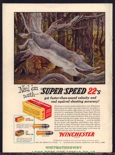 1955 WINCHESTER Super Speed .22 Ammunition Bullets Squirrel Hunting AD