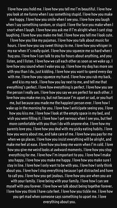 Long love quotes - Secrets To Getting Your Girlfriend or Boyfriend Back I love how pure your heart is I love how sensitive you are I love how you break me just to put back again I love when I know you passed me on Long Love Quotes, Love Quotes For Her, I Love You Quotes For Him Boyfriend, Love Letters To Your Boyfriend, Cute Things To Say To Your Boyfriend, Paragraphs For Your Boyfriend, Love Paragraphs For Him, I Miss My Boyfriend, Boyfriend Notes