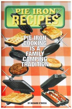 Pie Iron Recipes Book