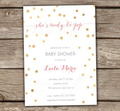 Ready to Pop Baby Shower Invitation - Printed, Confetti, Bubbles, Champagne, Gold, Pink, Coral, Brunch