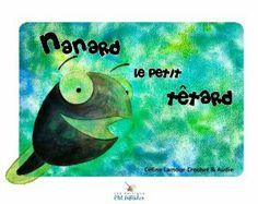 Nanard, le petit têtard